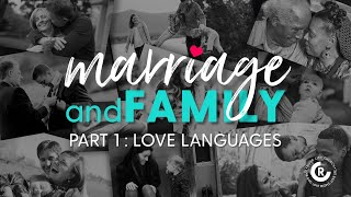 Marriage & Family: Love Languages