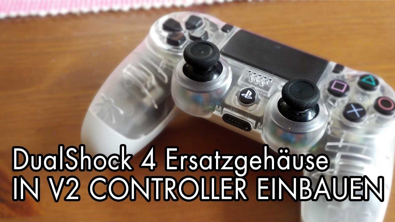 Ps4 Dualshock 4 Ersatzgehause Umbau Von Anfang Bis Ende Youtube