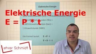 Elektrische Energie Elektrizitat Physik Lehrerschmidt Youtube