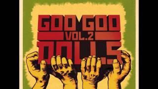 Goo Goo Dolls - We