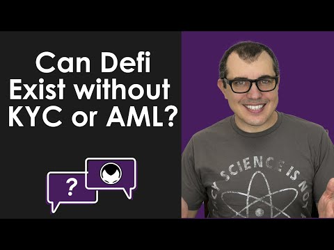 Bitcoin Q&A: Can Defi Exist without KYC or AML?
