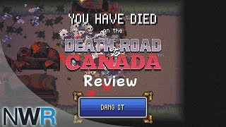 Death Road to Canada (Nintendo Switch) Review