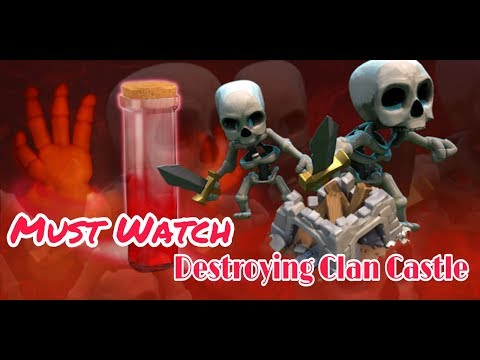 Must Watch!!Destroying Clan Castle With SKELETON SPELL !!! Best Strategy Attack COC!!!