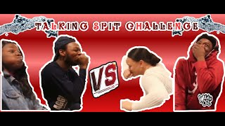 MUST WATCH** Talking spit challenge ft. Tye and Jermaine