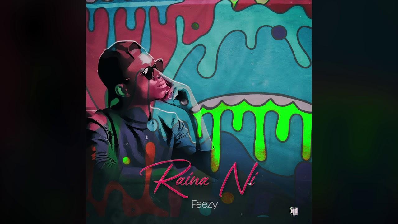 Download Feezy - Raina Ni (Official Audio)