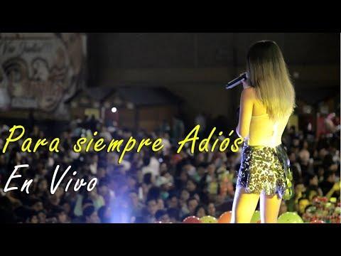 Para Siempre Adiós - Corazón Serrano 2018 •Complejo Santa Rosa•