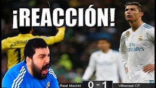 REACCIÓN DE UN HINCHA DEL MADRID AL Real Madrid vs Villarreal 0-1