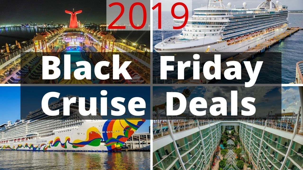 Best Black Friday Cruise Deals Of 2019 Youtube