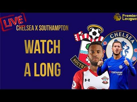 Chelsea vs southampton || live - watch a-long