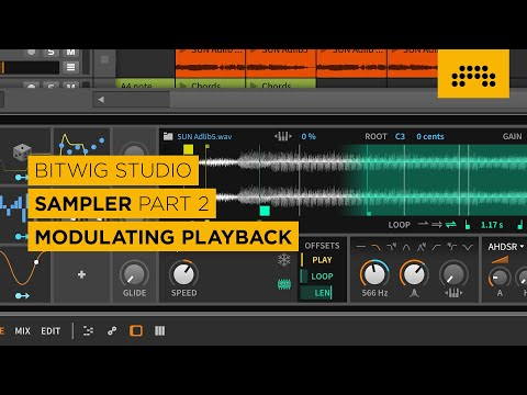 Bitwig Studio 2.4 Sampler Part 2: Modulating Playback