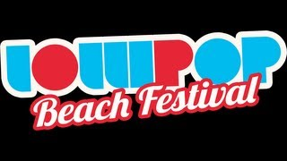 Lollipop Beach Festival 2013 - Official Trailer