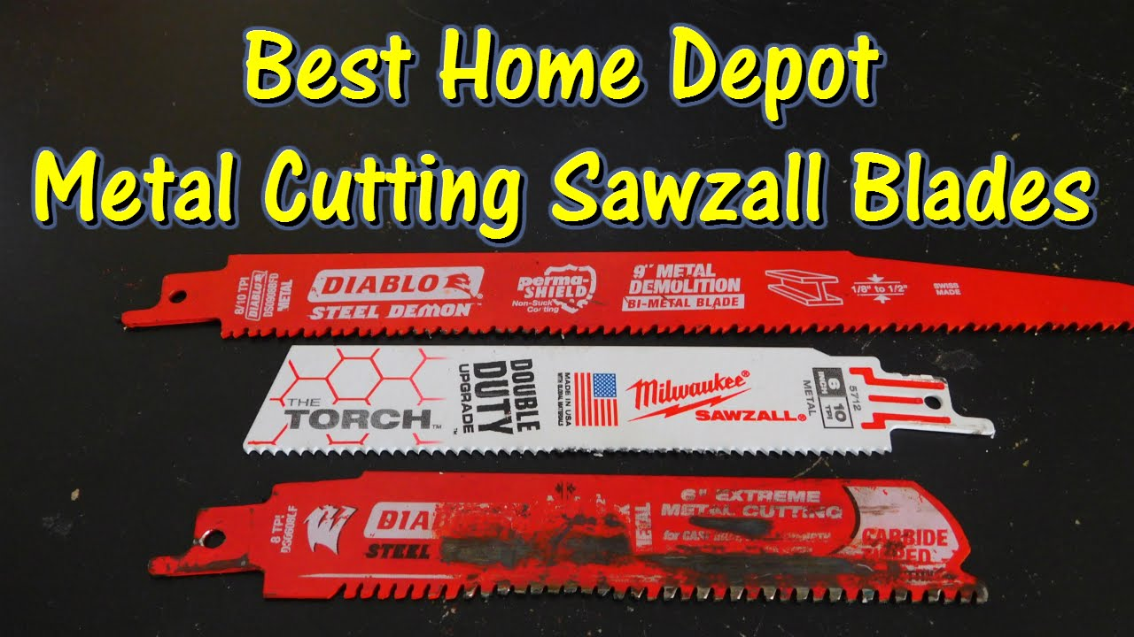 sawzall blades. what is the best metal sawzall blade from home depot? @gettinjunkdone - youtube blades