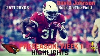 David Johnson Preseason Week 1 Highlights | Returns 08.11.2018