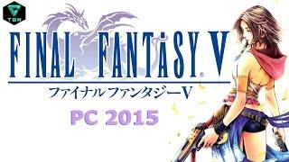 Final Fantasy V PC gameplay Español