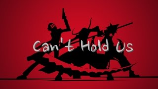 soul eater amv cant hold us