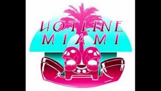 hotline miami soundtrack full