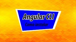 instalao do angular cli