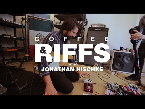 Coffee and Riffs, Part Forty Seven (Jonathan Hischke)