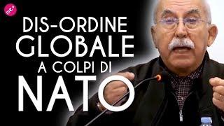 DISORDINE GLOBALE A COLPI DI NATO Giulietto Chiesa
