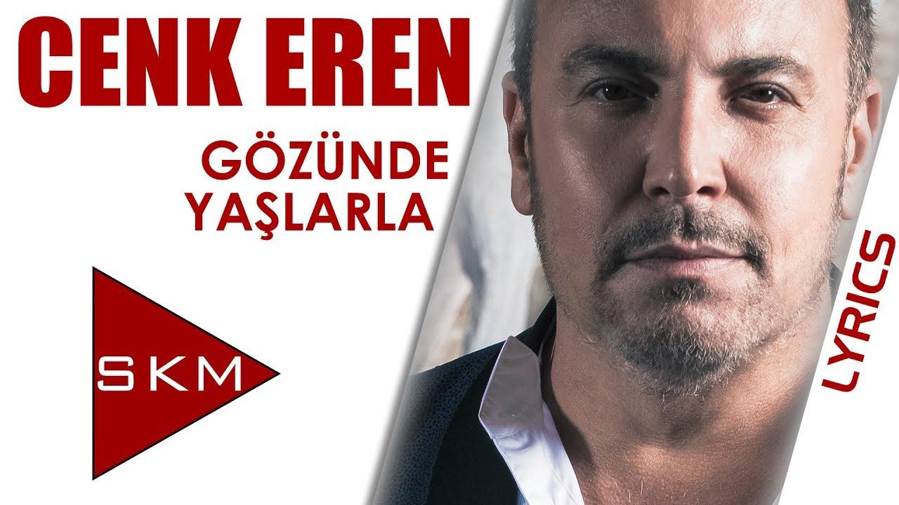 Cenk Eren - Gözünde Yaşlarla (Official Lyrics Video)
