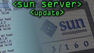 Sun Server Restoration (Update) - Computerphile