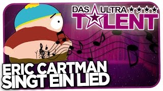 ERIC CARTMAN SINGT EUCH EIN LIED - DAS ULTRATALENT [HD]