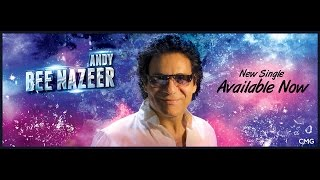 "ANDY "" Bee Nazeer "" Official Music Video HD"