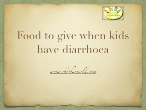 Food to give to baby,toddler during Diarrhoea/ Loose motions