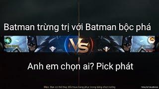 Liên Quân Mobile: Trận đấu giữa 2 Batman - Troll game và cái kết quá ngọt