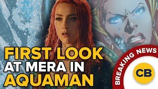 BREAKING: First Look at Mera in Aquaman