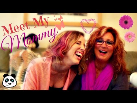 MEET MY MOMMY!