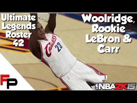 NBA 2K15 - Rookie LeBron James, Orlando Woolridge & Austin Carr - Ultimate Legends Roster - Upd. 42