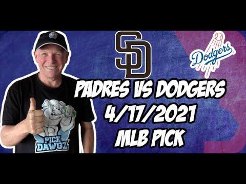 San Diego Padres vs Los Angeles Dodgers 4/17/21 MLB Pick and Prediction MLB Tips Betting Pick