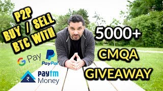 How To Buy BTC With Gift Cards, Paytm, Paypal | 5000+ CMQA Giveaway 🙇💞