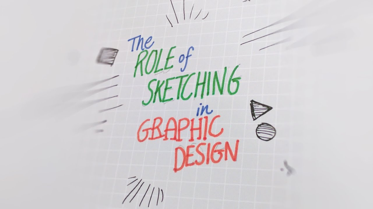 The Role of Sketching in Graphic Design | Basics for Beginners
