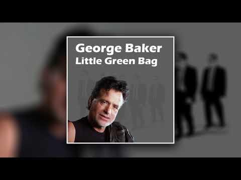 George Baker - Little Green Bag