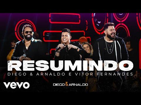 Diego & Arnaldo, Vitor Fernandes – Resumindo