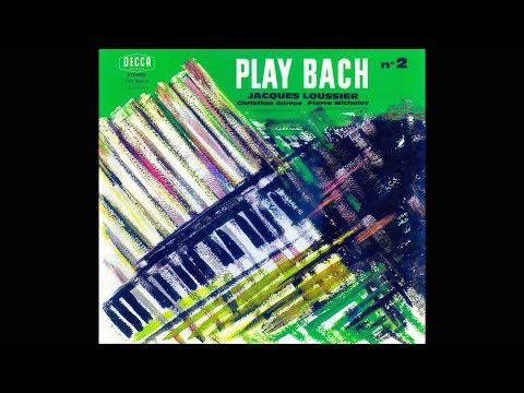 "JACQUES LOUSSIER ""Play Bach n°2"" (1960) (FULL ALBUM)"