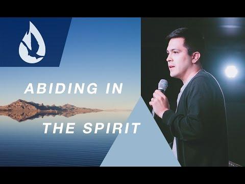 Abiding in the Spirit