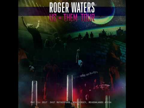 Roger Waters - 2017-05-21 - Meadowlands Arena, East Rutherford, New Jersey (CD1)