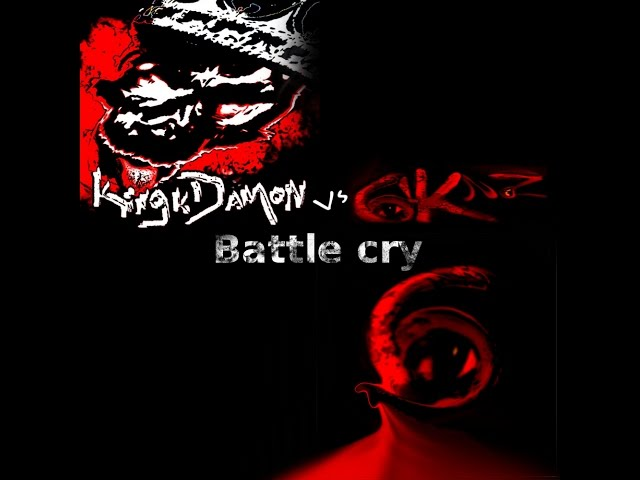 Battlecry (Demo music video) by King k Damon and 6iknz
