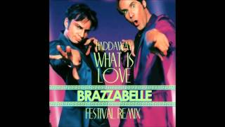 Haddaway - What Is Love (Brazzabelle   Festival 2014 Remix) (Audio)
