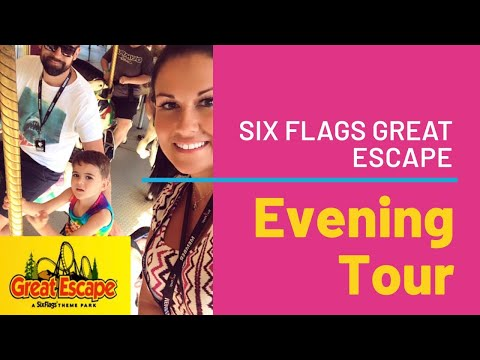 Six Flags Great Escape Lake George, NY - Evening Tour & Walkthrough