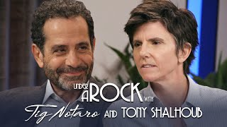 Under A Rock with Tig Notaro: Tony Shalhoub