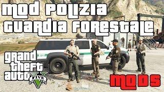 GTA 5 MOD ITA - GUARDIA FORESTALE MOD POLIZIA - GTA 5 POLICE MOD GAMEPLAY ITA