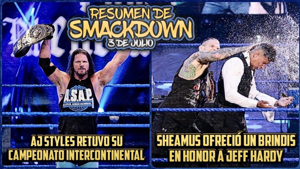 Resumen de Smackdown del 3 de Julio del 2020: AJ Styles Retuvo el Campeonato Interncontinetal