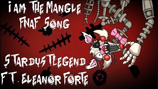 "Download Lagu 【Eleanor Forte】""I AM THE MANGLE"" - an FNaF song【StardustLegend】 mp3"