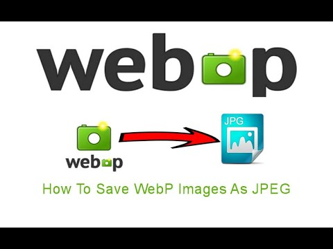 How To Save WebP Images As JPEG