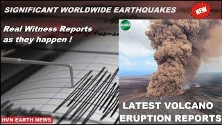 ERUPTIONS & DANGEROUS EARTHQUAKES WORLDWIDE REVIEW THIS WEEK