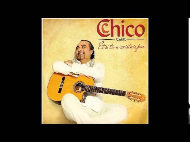 Chico Castillo Salut les amoureux